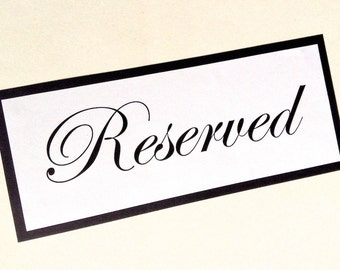 Reserved Signs in Black and White, Flat Double Layer Reserved Signs for Weddings, Parties and Other Events