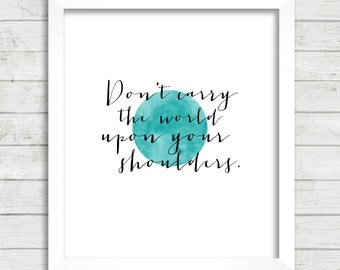 8x10 INSTANT DOWNLOAD - Don't Carry The World - The Beatles Lyrics - Art Print - Home Decor - Typography