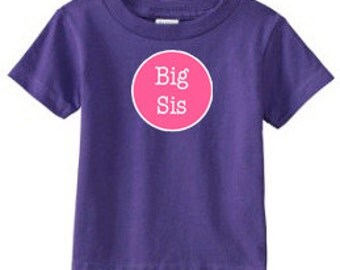 "Big Sister ""Big Sis"" T-Shirt 