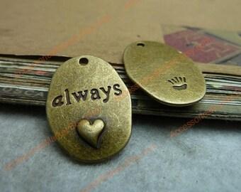 30 Always Charms, 26X18mm Brass Tone Oblong Shape Always Love Pendants T-c7019