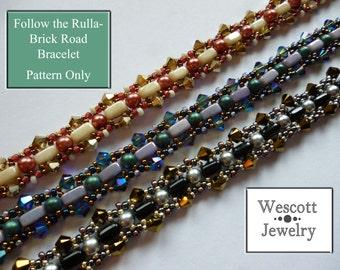 Pattern for Follow the Rulla-Brick Road Bracelet