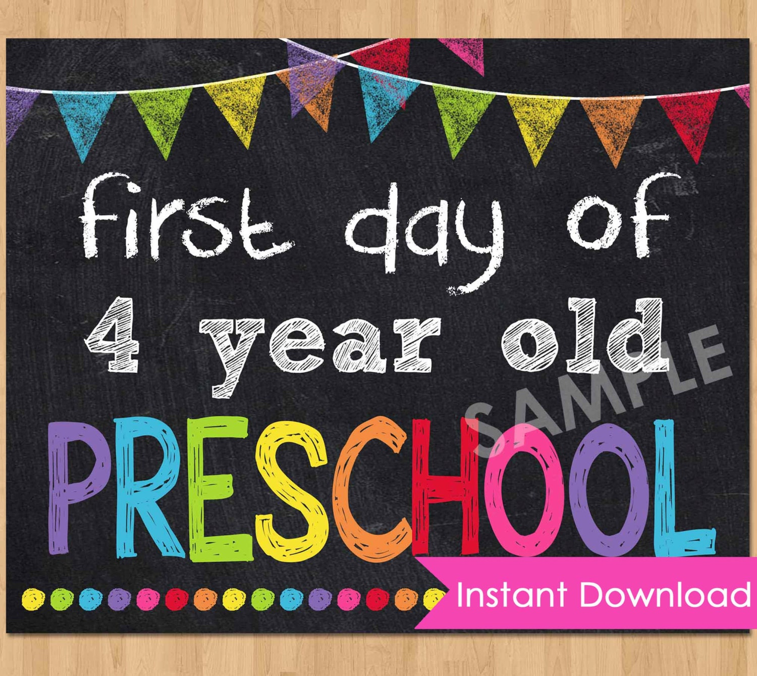 First Day of Preschool Sign INSTANT DOWNLOAD First Day of 4