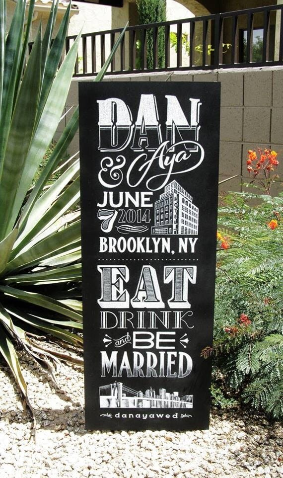 Chalkboard Sign - Eat Drink & Be Married