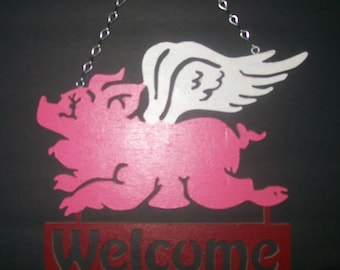 Flying Pig Welcome Sign