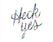 Heck Yes Wall Art Floral Print – type, typography, floral, pattern, script, hand drawn, illustration, calligraphy, lettering