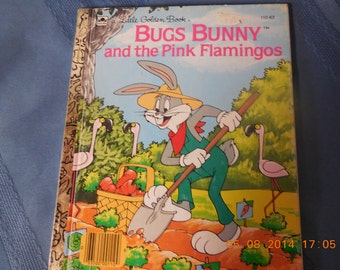 Buggs Bunny and the Pink Flamingos, a Little Golden Book.