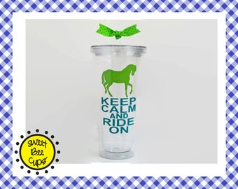 Personalized Acrylic Cup Md - Keep Calm and Ride On - Horse Rider, Horse Enthusiast, Equestrian, Horse Lover, Horse Medium oz. Acrylic Cup