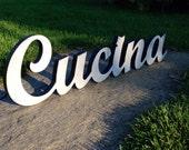 Cucina, La Cucina, Italian, italia, Kitchen Sign, Cucina Kitchen Sign, Kitchen Decor, Kitchen Wood Sign Wall Hanging