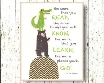 The more that you READ, Oh, the Places you'll Go! Dr Seuss Kids art green brown crocodile and bear Family Room playroom 8x10, 11x14 or 16x20