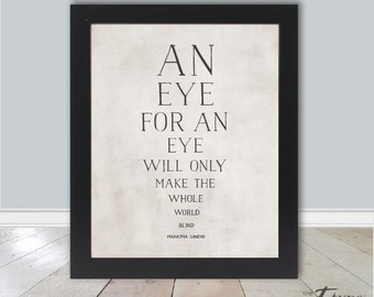 Gandhi Quote Print, An eye for an eye, INSTANT DOWNLOAD, 8x10 Printable, Inspirational Quote, Eye Exam Print, Wisdom Quote, DIY Print