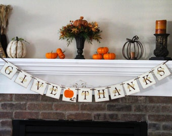 Give Thanks Banner Thanksgiving Banners Thankgiving Garland Thanksgiving Decor Thanksgiving Decoration Fall Banner Fall Decor
