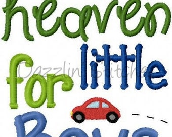 Thank Heaven for Little Boys Embroidery Design Digital Instant Download 4x4,  5x7 and 6x10