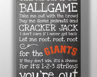 San Francisco Giants- Take Me Out to the Ballgame Chalkboard Print