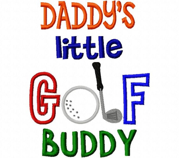 Daddy's Golf Buddy Boy Applique Machine Embroidery Design 4x4 and 5x7