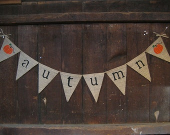Autumn Banner, Autumn Bunting, Autumn Burlap Garland, Fall Banner, Fall Decor, Rustic Fall Decor, Photo Prop, Burlap Banner, Burlap Garland