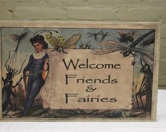 "Customizable Wood ""Fairies Welcome"" Sign"