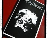Slightly Crooked ~ Art Zine
