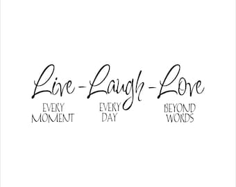 Live Laugh Love wall art decal