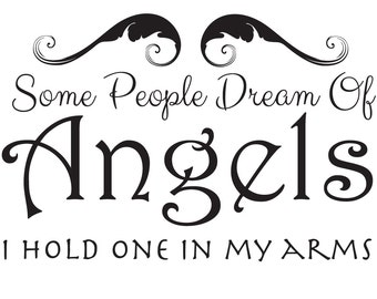 Some People Dream Of Angels - I Hold One | Christian Children's Room Decal