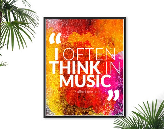 Music Quote Einstein Quote Print Typography Poster Watercolor