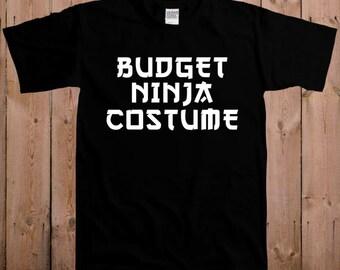 Funny halloween costumes halloween shirt cheap costume ideas Budget Ninja costume tshirt T- shirt Tee shirt