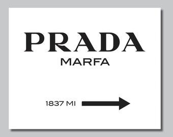 Prada Marfa Print - Prada Marfa Art - Prada Marfa Decor - Gossip Girl Art - Fashion Art Fashion Print Bedroom Wall art - Prada Sign (S-183)