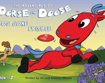 Dorse and Doose – Dog Gone Frisbee: Book# 2 - GudFit Entertainment