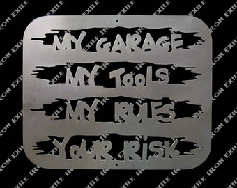 My Tools Your Risk Metal Garage Sign Gift Idea