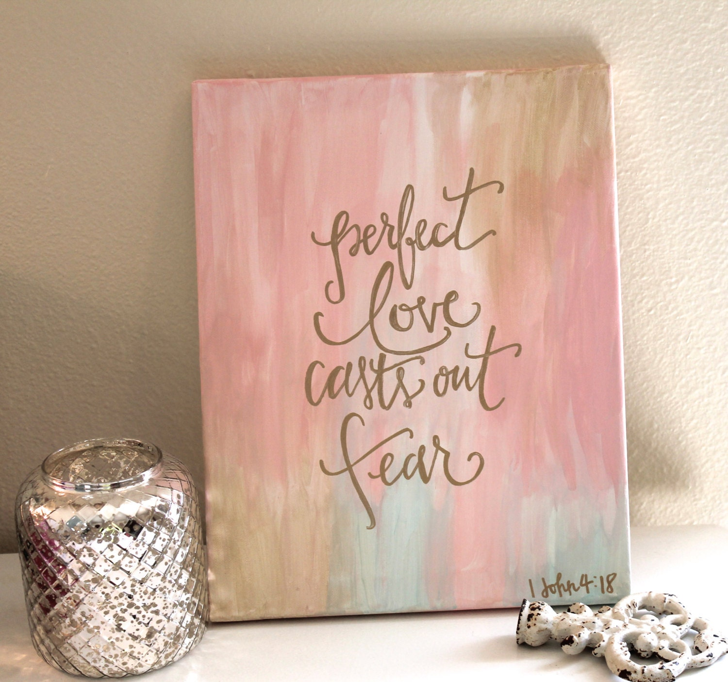 hand painted canvas art with scripture 1 john 4 18