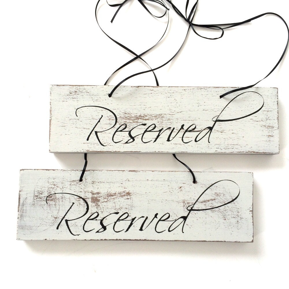 reserved sign reserved seating sign wedding signs
