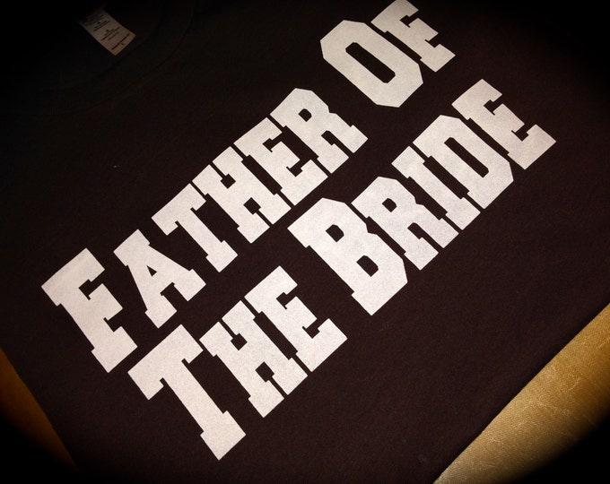 5 Father of The Bride Shirt. Groom Shirt. Bachelor and Bachelorette Party Shirts. Print Bachelor Shirts. Wedding Beach photo Prop Shirt.