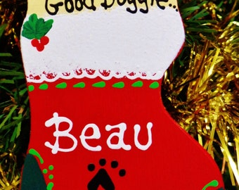 U Choose Name & Date Personalized CHRISTMAS DOG ORNAMENT Name Pet Doggie Groomer Kennel Handcrafted Hanpainted