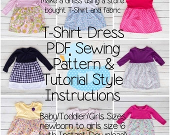 T-Shirt Dress PDF Sewing Pattern & Tutorial Style Instructions Baby/Toddler/Girls Newborn to Girls Size 6 (with Instant Download)
