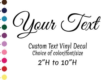 Custom Text Vinyl Decal