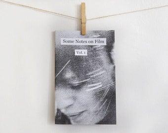 Some Notes on Film zine, Vol. 1