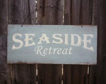 Seaside Retreat Sign - Beach Sign - Beach House - Ocean Theme - Coastal Decor - Beach House Decor