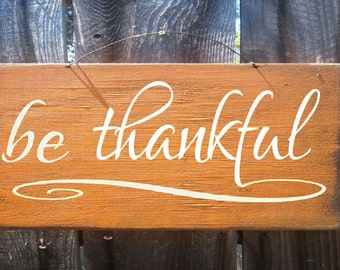 fall sign, thanksgiving sign, Fall decor, autumn decor, Be Thankful Sign, holiday sign, autumn sign