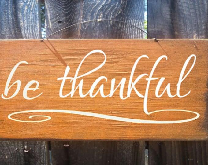 fall sign, thanksgiving sign, Fall decor, autumn decor, Be Thankful Sign, holiday sign, autumn sign