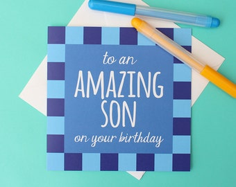 To an amazing son on your birthday