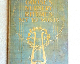 Mother Goose's Nursery Rhymes Set to Music