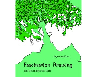 Fascination Drawing - The Dot makes the Start, Tutorial, Art Inspiration, Drawing help, A Guide for Drawing