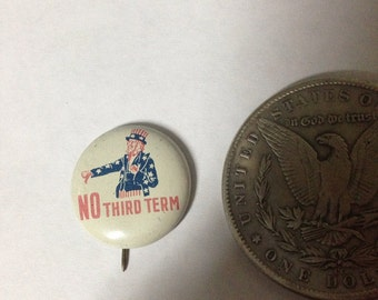 Uncle Sam 1940 Presidential Campaign Button