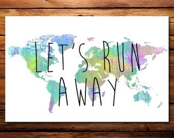 Let's Run Away Print // Wall Art // Gallery Wall Art