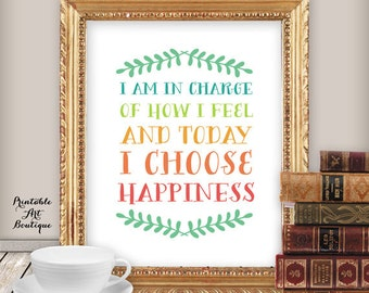 """Inspirational Quote Print: """"I Choose Happiness"""" Printable Wall Art, Quote Print, Home Decor, Colorful Typography Poster for Instant Download"""