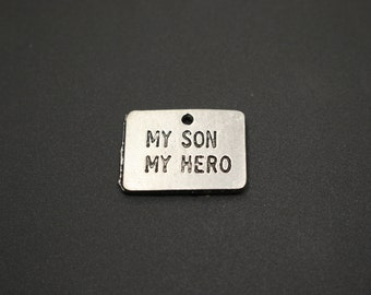 My Son My Hero PEWTER Charm
