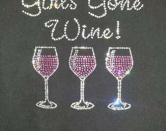 Girls Gone Wine bling shirt
