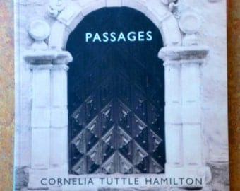 Passages, Cornelia Tuttle Hamilton, Book Four