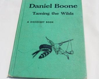 Daniel Boone Taming The Wild