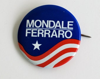 SALE Mondale and Ferraro Campaign pin button Presidential Campaign 1980s Woman Vice President