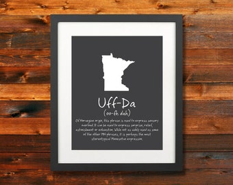 Uff-Da MN State Phrase Poster: Minnesota Norwegian sayings, Wall Art, Silhoette, Digital, Print, Typography, Artwork - INSTANT DOWNLOAD